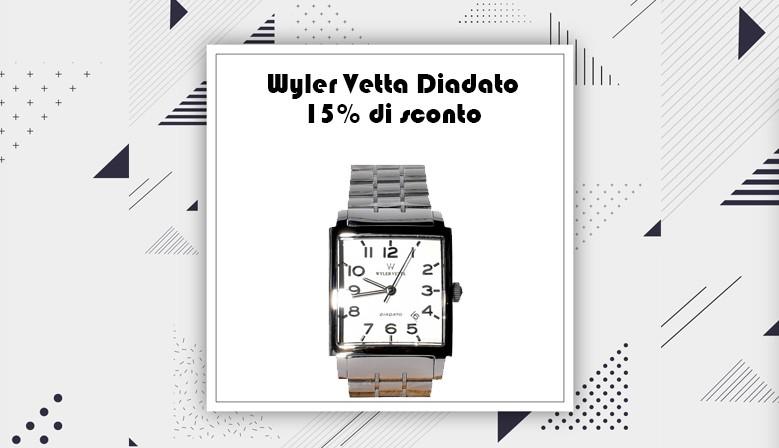 Wyler Vetta Diadato