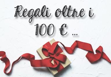idee regalo oltre i 100€